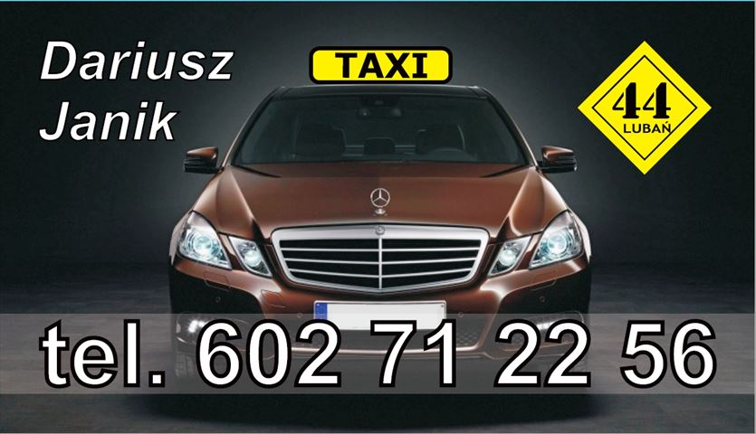 Bezpiecznie i zawsze na czas, Taxi osobowe 44 Janik Dariusz, Lubań
