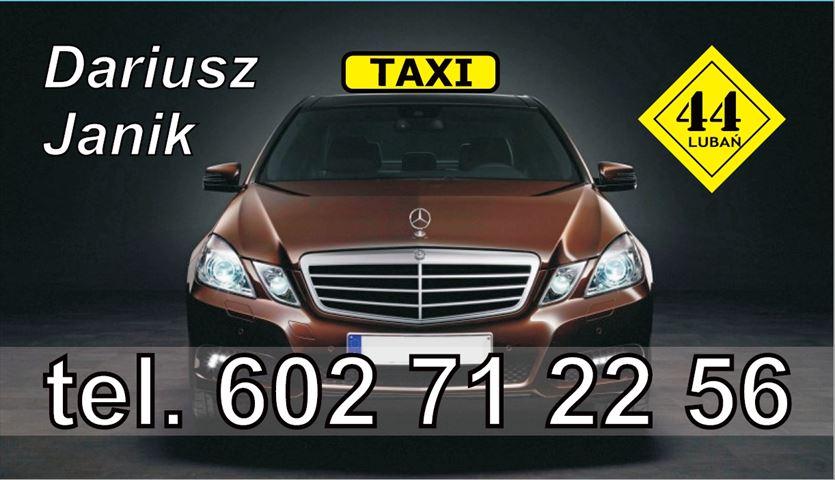 Bezpiecznie i zawsze na czas, Taxi osobowe 44 Dariusz Janik, Lubań