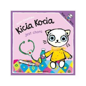 Kicia Kocia jest chora Anita Głowińska