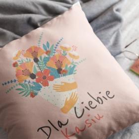 Poduszka personalizowana Dla Ciebie...