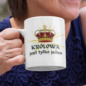Kubek Ceramiczny Królowa Jest Tylko Jedna