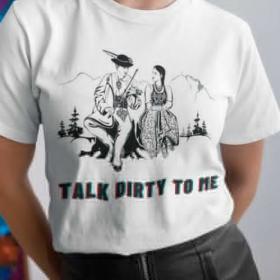 T-shirt koszulka Talk Dirty To Me